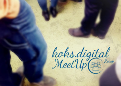Recap – koks.digital MeetUp | WorkINN Dortmund